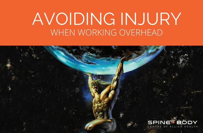 avoiding injury when working overhead